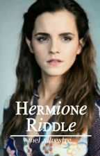 Hermione Riddle by pipoymalfoy