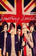 Something Special {A One Direction Fan Fiction} by potatopeople