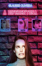 A Diferentona by GlauberOliveira5