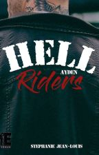 Hell Riders (Spin-off REBEL BIKERS) Publié Chez EVIDENCE EDITIONS by KeliaJl