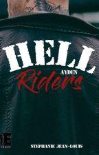 Ayden - HELL RIDERS by KeliaJl