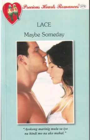 Maybe Someday (Published under Precious Hearts Romances) by KimberlyLace