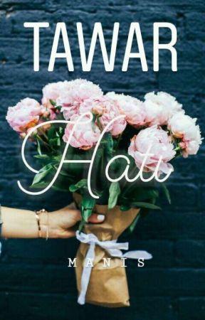 Tawar Hati✔ by anisfrh