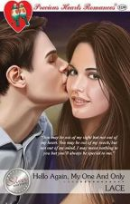 Hello Again, My One and Only (Published under Precious Hearts Romances) by KimberlyLace