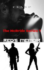 The McBride Series 7 : Red's Memoir (18+) by cLasPakaclaire