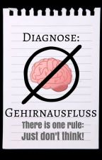 Diagnose: Gehirnausfluss by BxxZtH