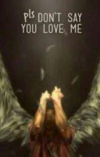 don't love me by J-Rai146