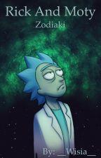 """Rick and Morty"" zodiaki by __Wisia__"