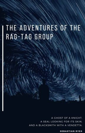 The Adventures of the Rag-Tag Group by ToastiestGhost