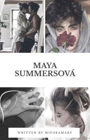 Maya Summersová by MiuskaMary