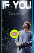IF YOU [Cho Kyuhyun] by skylarkyu88_