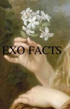 EXO Facts [🔒] by finnianmorel