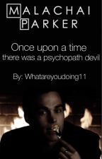 Once upon a time there was a psychopath devil by whatareyoudoing11