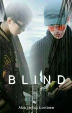 BLIND by AbbieButtonbee