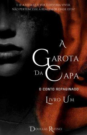 [ UDG ] A GAROTA DA CAPA. O CONTO REPAGINADO  [LIVRO UM] by UniversoDG