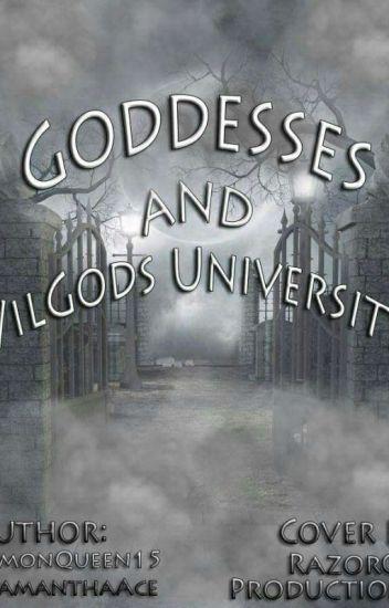Goddesses And VilGods UNIVERSITY