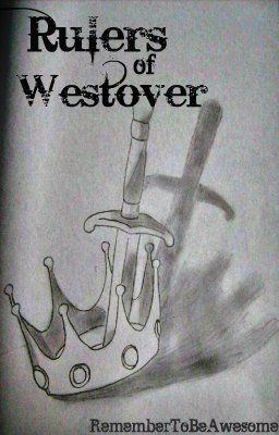 Rulers of Westover (Book 1 in the RoW Series)