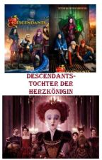 Descendants - Die Nachkommen (Abgeschlossen) by FanFiktionTraum