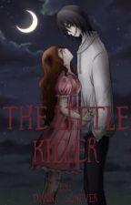 A Pequena Killer [CONCLUÍDA] by Miyamura_Yuuki