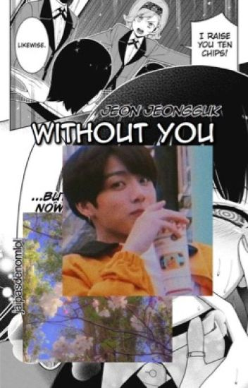 without you ; j.jk
