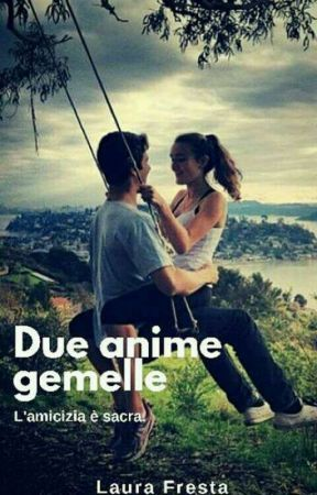 Due anime gemelle  by LauraFresta