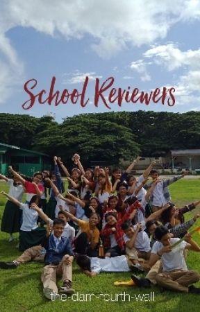 School Reviewers - G8: EsP - Wattpad