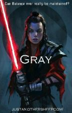 Gray (A Star Wars Fanfiction) by justanothersheepcow