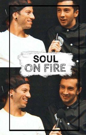 Soul on fire by LauraTylerJosh