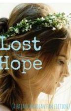 Lost Hope (A Bajancanadian Fan Fiction) ON HOLD:( by captainbajanquake