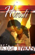HINDI KITA IIWAN ----- KATHNIEL (Book 1) by tampurorot