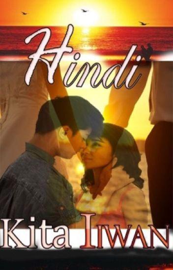 HINDI KITA IIWAN ----- KATHNIEL (Book 1)