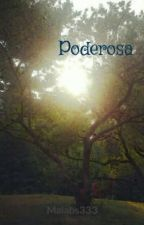 Poderosa by Maiabs333