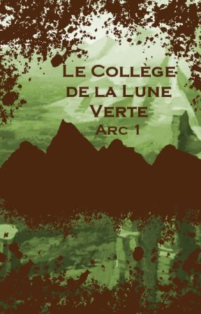 Collège de la Lune verte - Arc 1 by CollegedelaLuneVerte