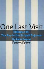 One Last Visit (The Boy in the Striped Pyjamas Epilogue) by EmmyPratt