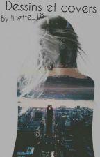 Dessins Et Covers by linette_18