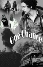 One Chance  by 69StylesHarry