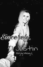 Sincerely, Justin - (18+) by biebersblast