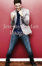 Jeremy Jordan Imagines by BriNanny17