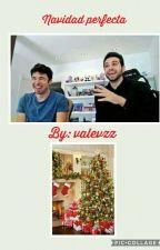 Navidad Perfecta by ReinaLarry