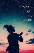 Point of no return by need_more_space