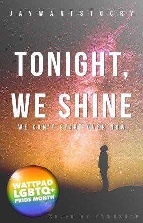 Tonight, We Shine [BXB] by fuckface_
