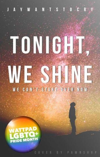 Tonight, We Shine [BXB]