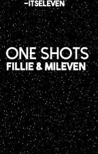 One Shots [Fillie/Mileven]  by -ItsEleven