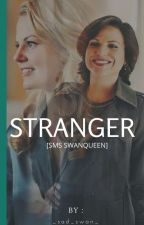 Stranger ~ [SMS SWANQUEEN]  by _sad_swan_