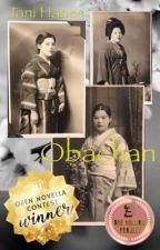 Obachan: a memoir by TaniHanes