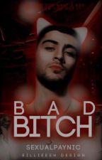 Bad Bitch ▲ Ziam ▼ by ziamrosada