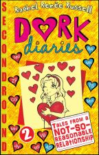 Dork Diaries: Tales From a NOT-SO-Reasonable Relationship (2) by SecondRound
