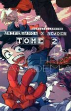 Anime/Manga X READER TOME 2 { Commandes En Pause  } by demoiselleYagi