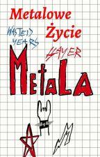 Metalowe życie metala by szczerbatek8