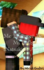 Me Enamore De Mi Bully [Abel × Natsuki] |One-shot by QuimeraG